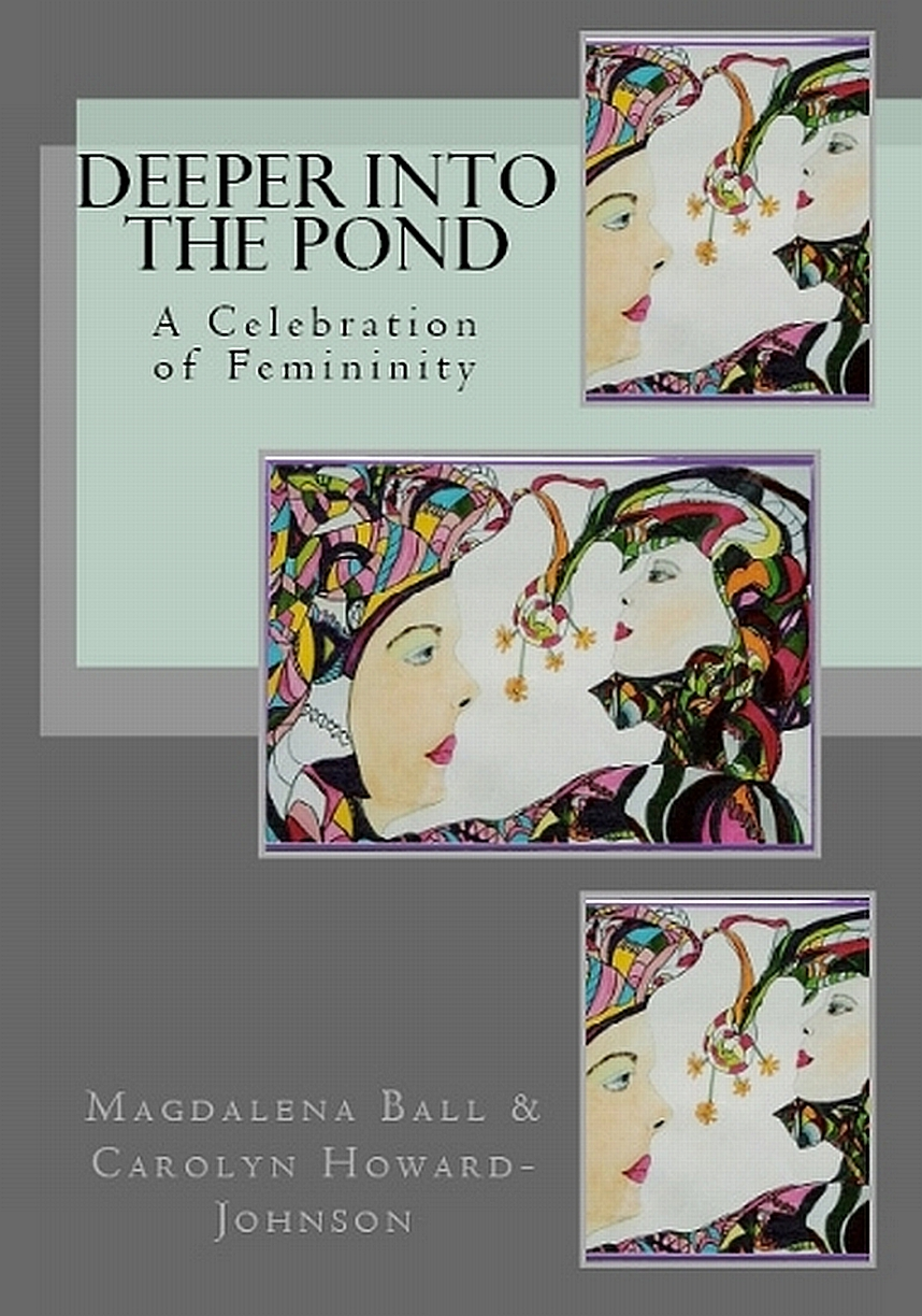 Deeper Into the Pond: A Celebration of Femininity