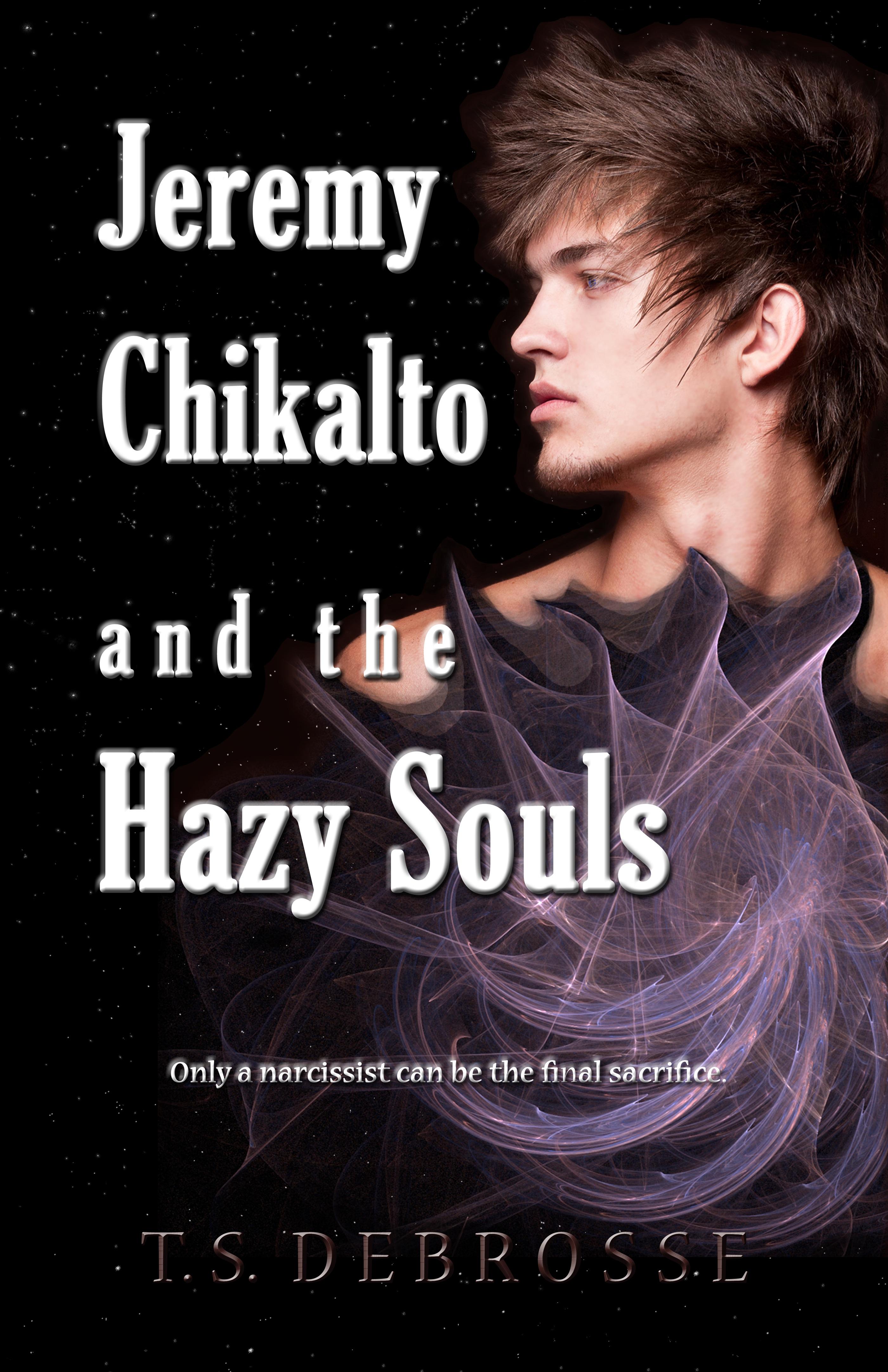 Jeremy Chikalto and the Hazy Souls