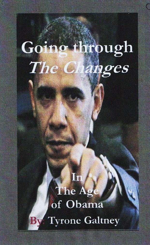 Going through the Changes: In the Age of Obama