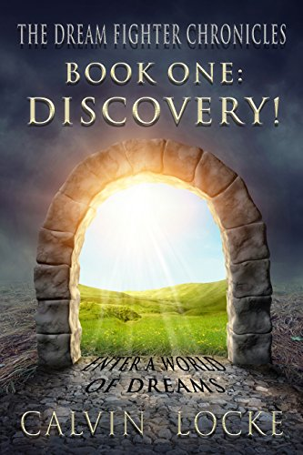 Discovery! (The Dream Fighter Chronicles Book 1)