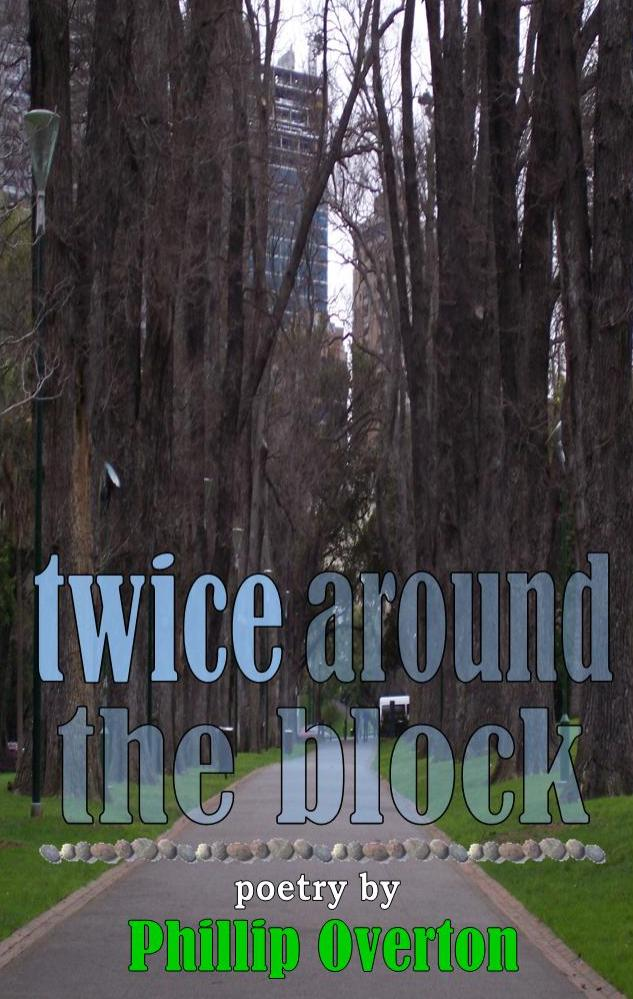 Twice around the block