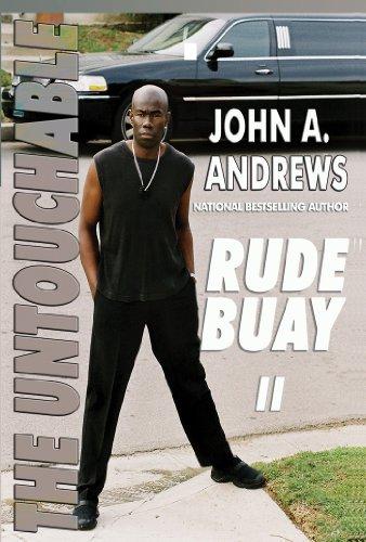 Rude Buay the Untouchable (The Rude Buay Series)