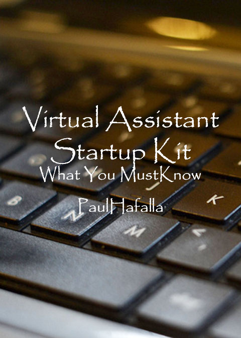 Virtual Assistant Startup Kit: What You Must Know