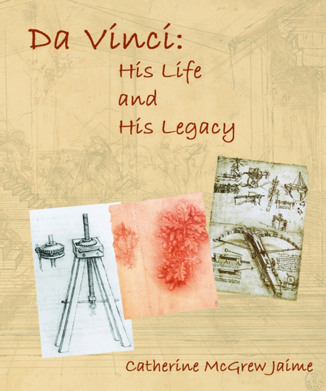 Da Vinci: His Life and His Legacy