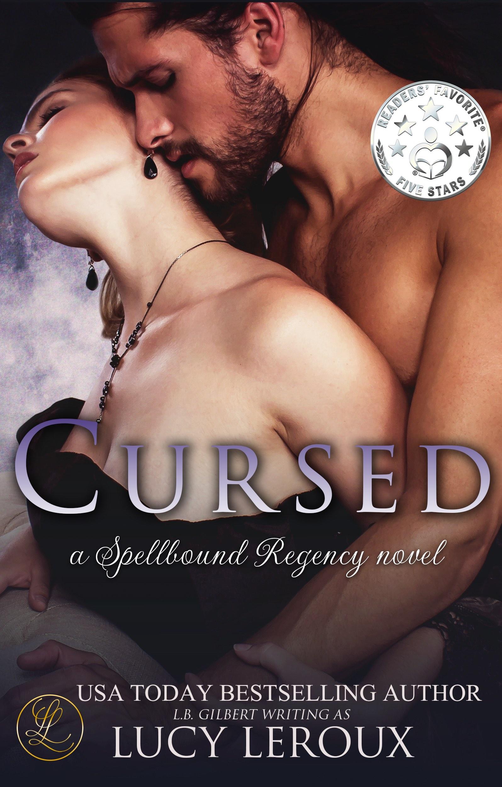 Cursed- A Spellbound Regency Novel