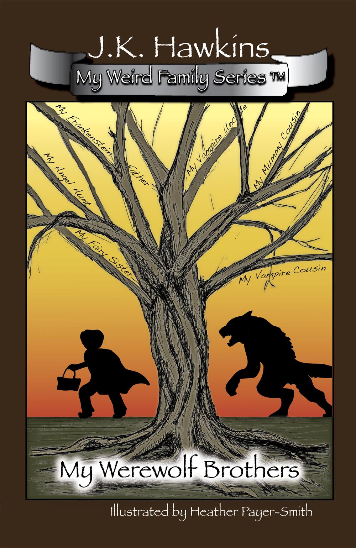 My Weird Family Series: My Werewolf Brothers
