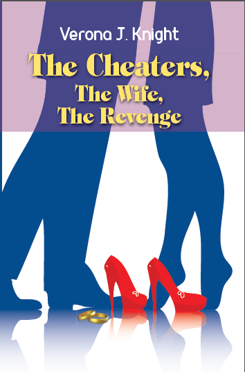 The Cheaters, The Wife, The Revenge
