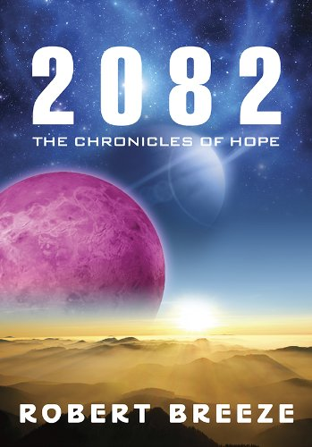 2082 (The Chronicles of Hope)