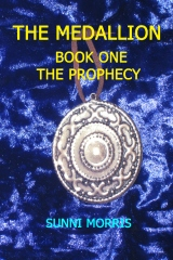 The Medallion - Book One - The Prophecy