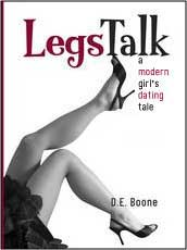 Legs Talk: A Modern Girl's Dating Tale