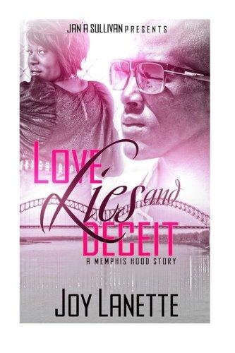 Love, Lies  And Deceit: A Memphis Hood Story