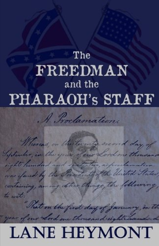 The Freedman and the Pharaoh's Staff