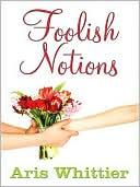 Foolish Notions