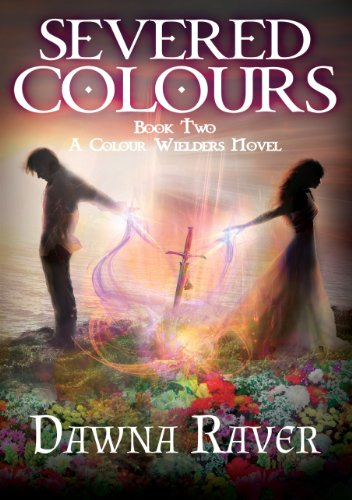 Severed Colours (A Colour Wielders Novel)