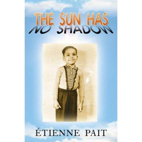 The Sun Has no Shadow