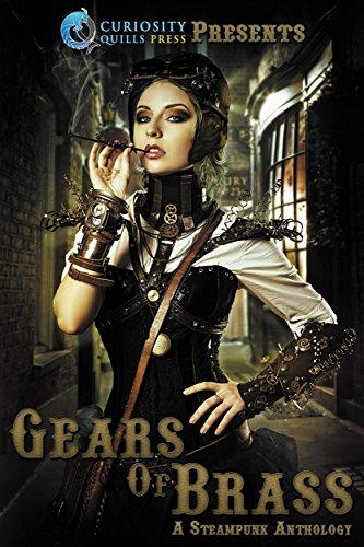 Gears of Brass: A Steampunk Anthology