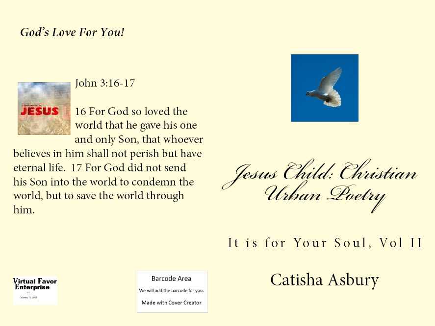 Jesus Child: Christian Urban Poetry, It is for Your Soul, Vol. II