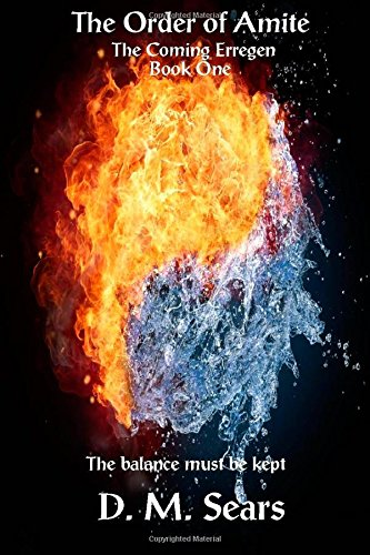 Order of the Amite (The Coming Erregen) (Volume 1)