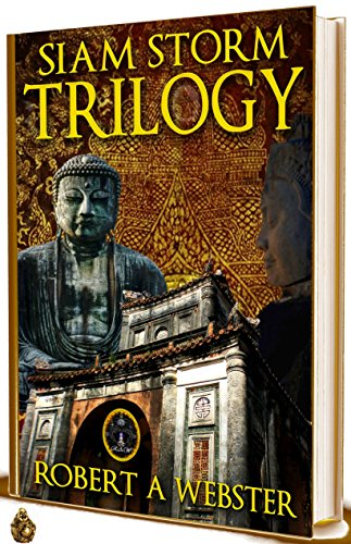 TRILOGY: Siam Storm