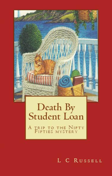 DEATH BY STUDENT LOAN - A Mariah Garrett Time-Travel Mystery