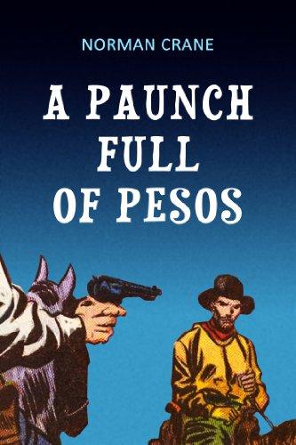A Paunch Full of Pesos