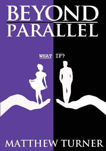 Beyond Parallel