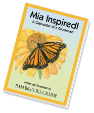 Mia Inspired! A Caterpillar at a Crossroad