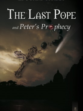 The Last Pope and St. Peter's Prophety