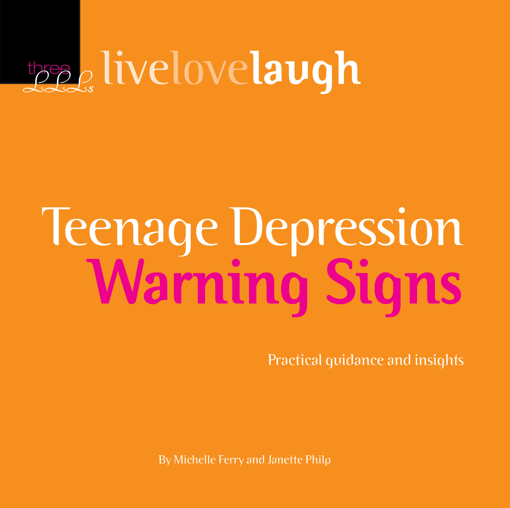LiveLoveLaugh Teenage Depression Warning Signs