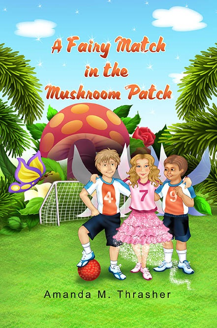 A Fairy Match in the Mushroom Patch: The Mischief Series (Volume 2)