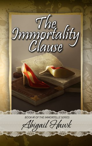 The Immortality Clause (The Immortelle)