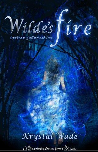 Wilde's Fire (Darkness Falls)