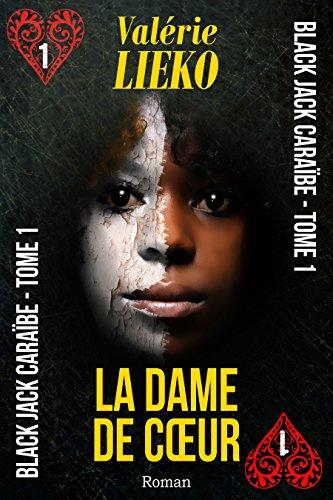 Black Jack Caraïbe Tome 1 La Dame de coeur