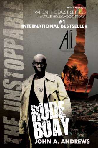 Rude Buay ... The Unstoppable: Rude Buay (Volume 1)