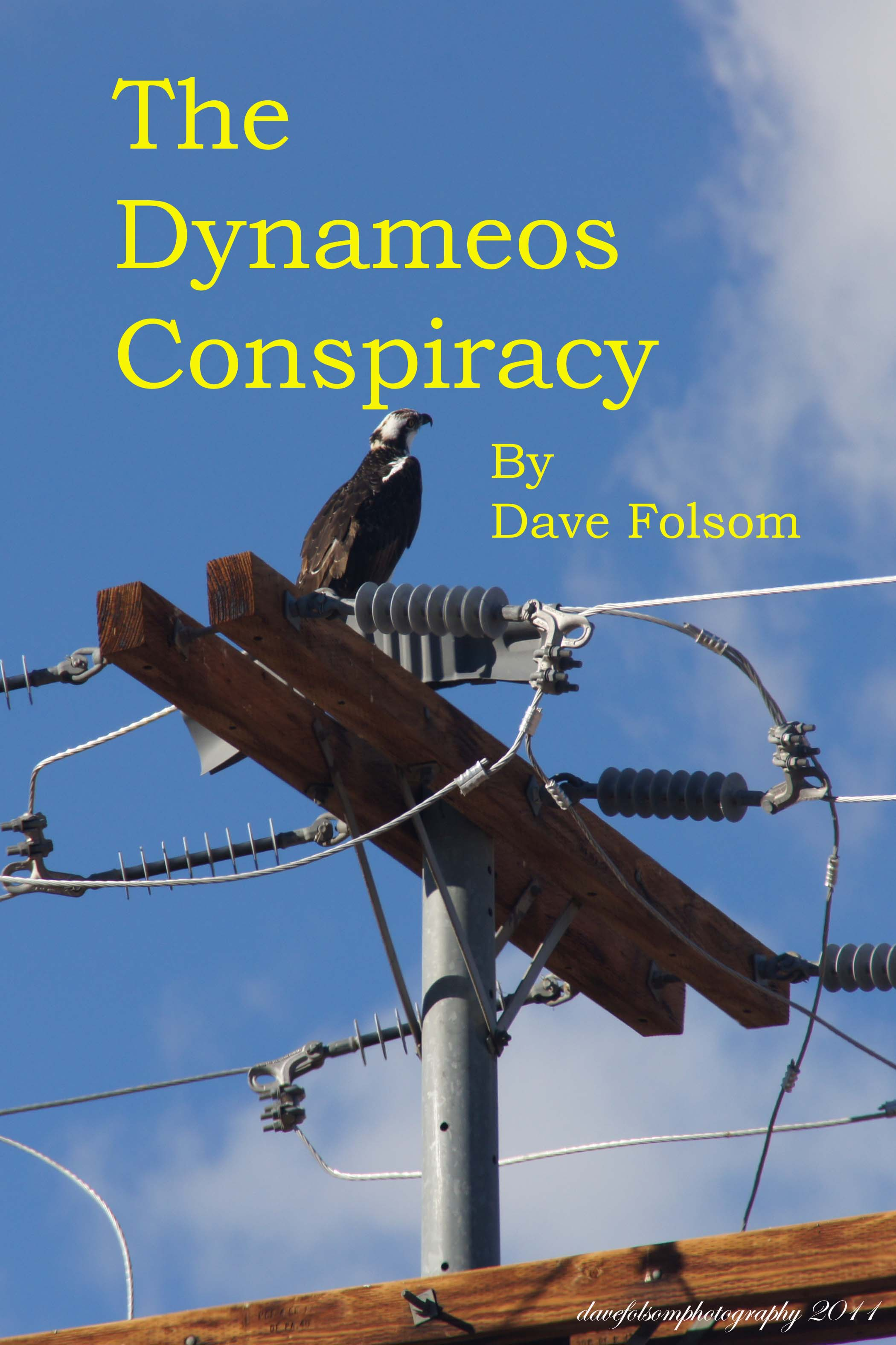 The Dynameos Conspiracy