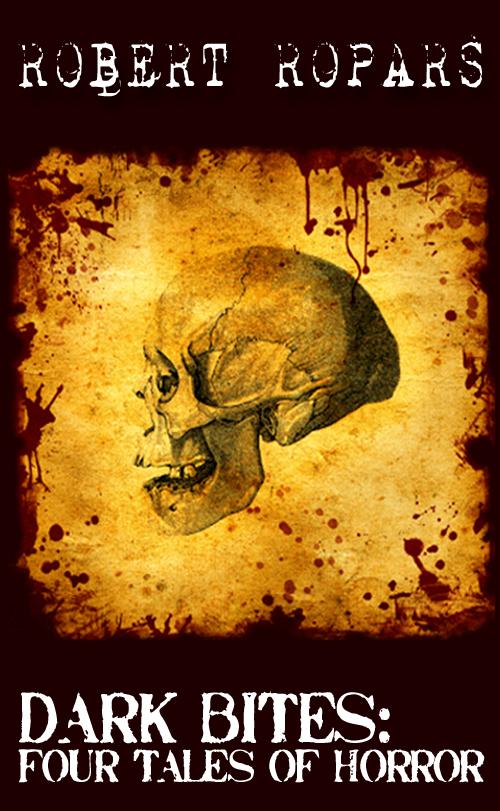 Dark Bites:  Four Tales of Horror (Director's Cut)