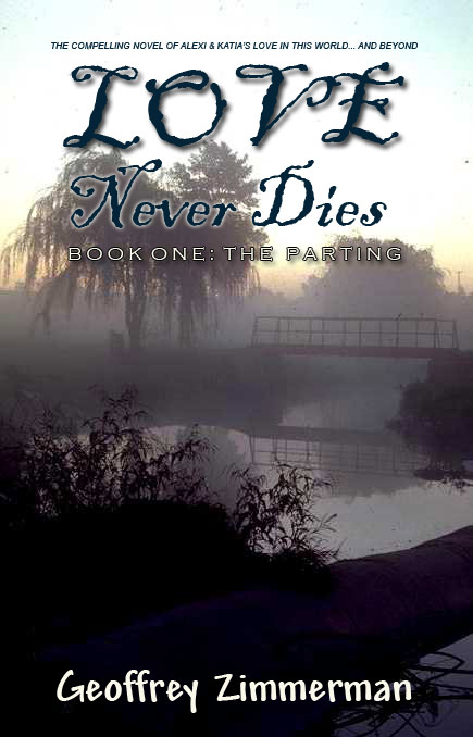 Love Never Dies Book 1 The Parting