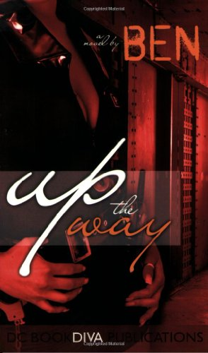 Up The Way ( DC Bookdiva Publications Presents)