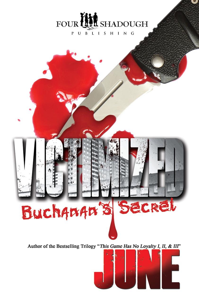 Victimized - Buchanan's Secret