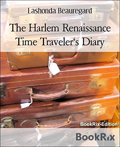 The Harlem Renaissance Time Traveler's Diary