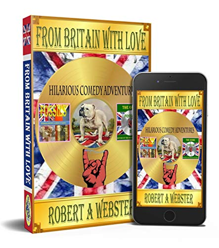 From Britain With Love: Hilarious Comedy Adventures