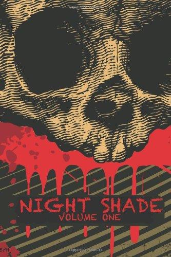 Night Shade Volume 1: A Dark Heart & Night Shade Anthology