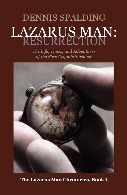 Lazarus Man: Resurrection
