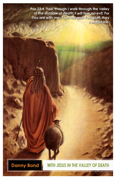 With Jesus in the Valley of Death