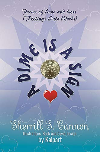 A Dime Is a Sign: Poems of Love and Loss (Feelings Into Words)