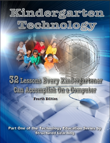 Kindergarten Technology: 32 Lessons Every Kindergartner Can Accomplish