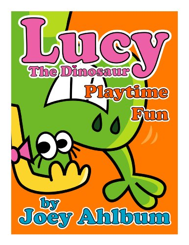 Lucy the Dinosaur: Playtime Fun (Frederator Books' newest read out loud digital book for 3-6 year olds)