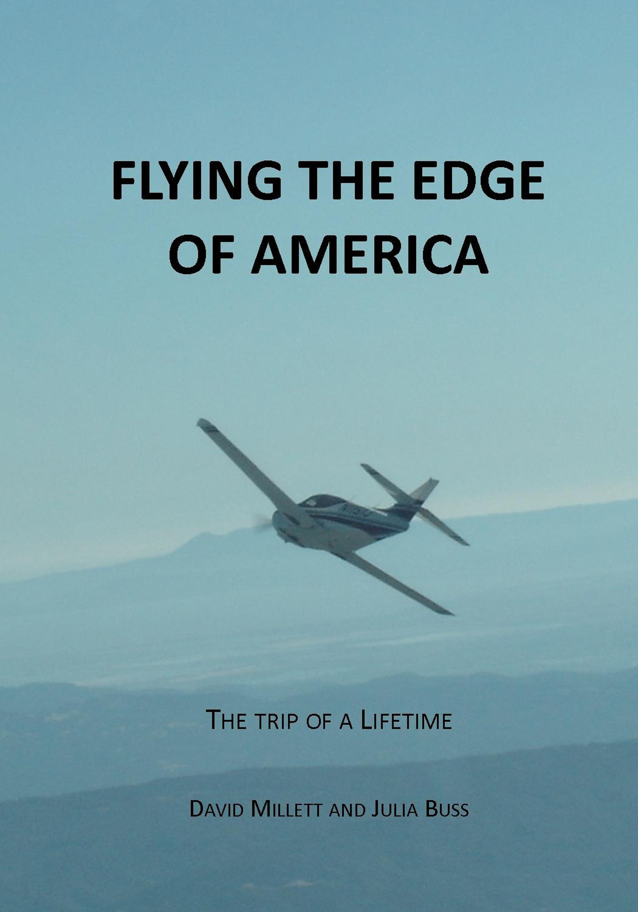 Flying the Edge of America, the trip of a lifetime