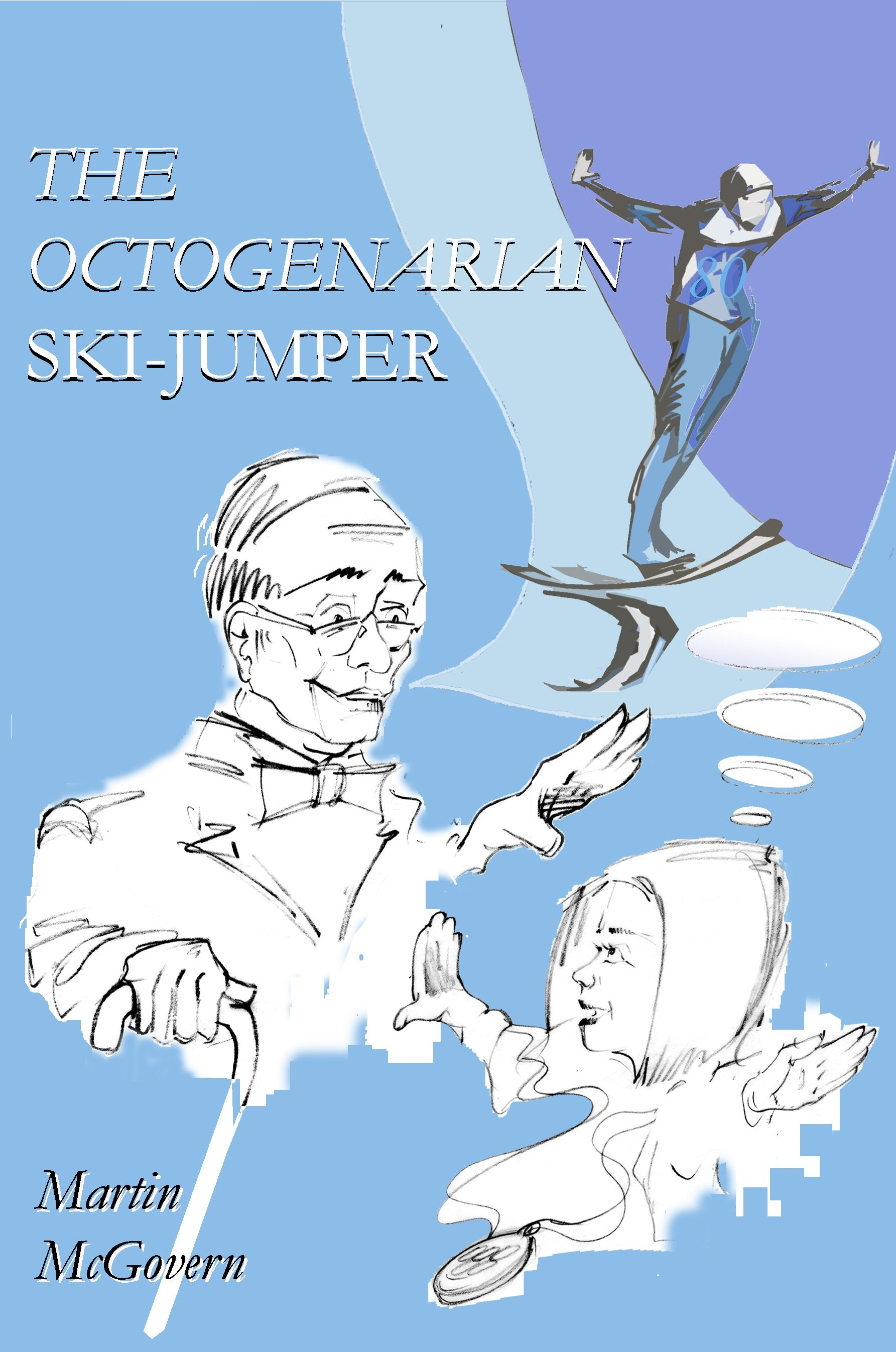 Age 23 - The Octogenarian Ski-jumper