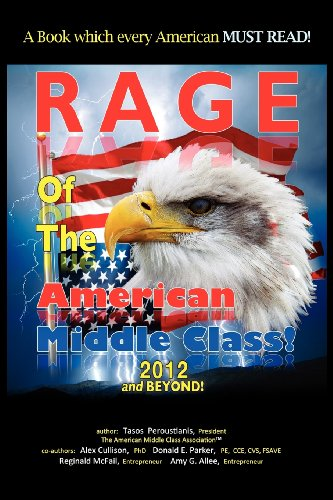 Rage of the American Middle Class, 2012 and Beyond
